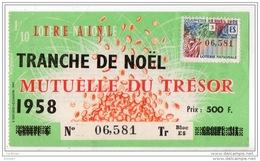 FRANCE . LOTERIE NATIONALE . TRANCHE DE NOËL . MUTUELLE DU TRÉSOR 1958 - Réf. N°4895 - - Lottery Tickets
