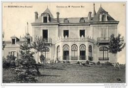 87 - BESSINES - Château De Mr. Périchon Bey - Bessines Sur Gartempe