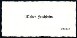 B7287 - Ottendorf - Walter Forchheim - Visitenkarte - Visitenkarten