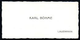 B7289 - Lauenhain - Karl Böhme - Visitenkarte - Visitenkarten
