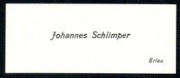 B7305 - Erlau - Johannes Schlimper - Visitenkarte - Visitenkarten