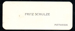 B7304 - Mittweida - Fritz Schulze - Visitenkarte - Visitenkarten