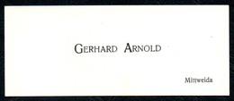 B7306 - Mittweida - Gerhard Arnold - Visitenkarte - Visitenkarten