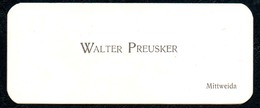 B7307 - Mittweida - Walter Preusker - Visitenkarte - Visitenkarten