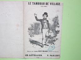 Partition - LE TAMBOUR DU VILLAGE Paroles De CH.LETELLIER, Musique De V.PARIZOT Dessin Bouché? (1 Cachet) - Scores & Partitions