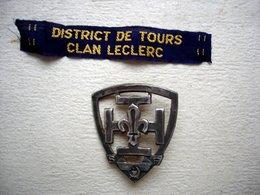 Insigne De Chapeau Scout  Et Ecusson Marqué DISTRICT DE TOURS (37) Clan LECLERC Période Libération WW2 Scoutisme - Scoutisme
