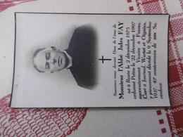 D 62 - Oignies - Décè De Mr L'abbé Jules Fay à Le 9 Septembre 1937 Wartet, Née à Rosée Le 2 Décembre 1875 , Fosses - Altri Comuni