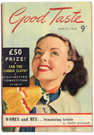 B-1182 United Kingdom, March 1950. Magazine GOOD TASTE. Many Nice Ads. 116 Pages. - Livres, BD, Revues