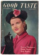 B-1180 United Kingdom, November 1947. Magazine GOOD TASTE. Many Nice Ads. 96 Pages. - Livres, BD, Revues