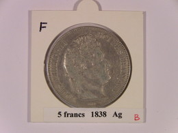 F02 : France : 5 Francs 1838 B Ag TTB+ Louis Philippe - Frankrijk