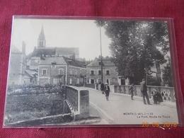CPA - Monts - Le Pont, Route De Tours - Sonstige Gemeinden