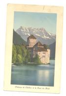 CHATEAU DE CHILLON ET LA DENT DU MIDI ANNEE 1912 R VARIANTE - VD Vaud
