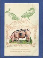 CPA Premier Avril Poisson Poisson Humanisé Position Humaine Ajoutis Matière Relief Non Circulé Cochon Pig - 1er Avril - Poisson D'avril