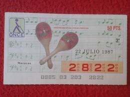 CUPÓN DE ONCE SPANISH LOTERY CIEGOS SPAIN LOTERÍA ESPAÑA INSTRUMENT MUSIC 1987 MARACAS MÚSICA RATTLES CUBA... VER FOTO - Lottery Tickets