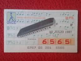 CUPÓN DE ONCE SPANISH LOTERY CIEGOS SPAIN LOTERÍA ESPAÑA INSTRUMENT MUSIC 1987 ARMÓNICA HARMONICA MÚSICA VER FOTO/S Y DE - Lottery Tickets