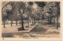 BUGEAUD  - LA PLACE   - B50 - Autres Villes