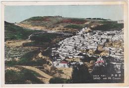ISRAEL  SAFAD  General View  With Mt. Canaan Circulated 1956 - Israel