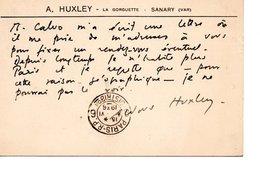 Carte Visite - Carte Postale - Aldous HUXLEY - La Gorguette - Sanary (Var) - Ecrite Et Signée - Autographes