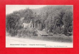 88 - Gérardmer : Kichompré, La Chapelle Saint Jacques, Cpa - Gerardmer