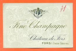 étiquette Ancienne De Fine Champagne Chateau De Fors à Forsc - 35 Cl - Autres