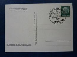 Postkarte Mit Sonderstempel 1938 Berlin, Ausstellung Der Ewige Jude, Briefmarke Hindenburg, Deutsches Reich - Allemagne