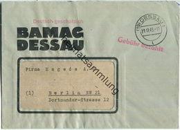Brief Aus (19) Dessau 1 Vom 21.12.1945 Mit 'Gebühr Bezahlt' Stempel B1a In Rot - Zone Soviétique