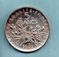 Année 1961. 5 Francs Argent. (pièce 017) - France