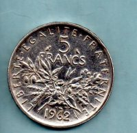 Année 1962. 5 Francs Argent. (pièce 019) - France