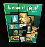 LA REVUE DU JOUET 1972 DEMUSA MAJORETTE TIPP KICK  LEGO CIRQUE LIMA JOUETS GY-GY DELACOSTE FISCHERTECHNIK AMPATOYS - Jouets Anciens