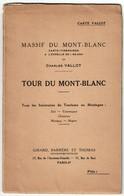 Carte VALLOT 1949 - 1:60.000 - Tour Du Mont Blanc - Sixt - Courmayeur - Chamonix - Martigny - Megève  - 7 Scans - Cartes Géographiques