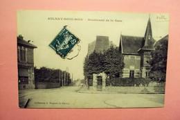 """AULNAY SOUS BOIS  """" BOULEVARD DE LA GARE """" ECRITE ET VOYAGEE 1909 . - Aulnay Sous Bois"""