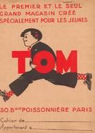 Protège-cahier - Le Premier Et Le Seul Grand Magasin Créé Pour Les Jeunes - TOM - 30 Bld Poissonnière - PARIS - Book Covers