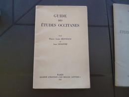 Guide Des études Occitanes Berthaud Et Lesaffre Envoi Autographe De Lessafre  1953 54p - Autres