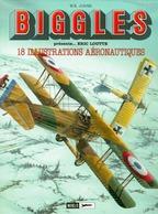Bel Ex. Aviation, «Biggles Présente Eric Loutte», Porte-folio De 18 Illustrations Aéronautiques, Miklo, Bruxelles 2000. - Posters