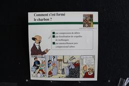 Fiche Atlas, TINTIN (extrait De,L'Affaire Tournesol) - Sciences Et Techniques N°11 Comment S'est Formé Le Charbon ? - Collections
