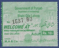 PAKISTAN  MINT UNUSED TICKET SHAHI QILA LAHORE WORLD FAMOUS HISTORICAL MONUMENT CONDITION AS PER SCAN - Tickets - Entradas
