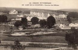 CPA La Creuse Pittoresque 828 Camp De La Courtine - Casernes Des Officiers - PM - 1914 - La Courtine