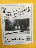 8899 - La Boule Du Caudray Pétanque Chavannes-Renens Suisse 1974-1989 - Etiquettes