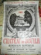 ETIQUETTE VIN BORDEAUX SUPERIEUR CHATEAU DU BOUILH FEUILHADE DE CHAUVIN SAINT ANDRE CUBZAC 1981 - Bordeaux