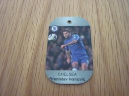 Branislav Ivanovic Chelsea UK Football Greece Greek Europe's Champions 2013-2014 Metal Tag - Other Collections