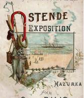 1901 - RARE - OSTENDE EXPOSITION - Mazurka De Salon Par Charles DILIS - Partition Illustrée - 5 Scans - Scores & Partitions