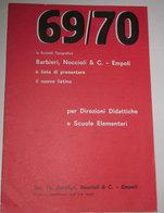 BARBIERI, NOCCIOLI & C. - EMPOLI LISTINO 69/70 - Other Collections