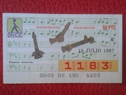 CUPÓN DE ONCE SPANISH LOTTERY LOTERIE CIEGOS SPAIN LOTERÍA ESPAÑA INSTRUMENT MUSIC 1987 FLAUTAS AZTECAS AZTEC FLUTE VER - Lottery Tickets