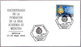 300 Años REAL ACADEMIA DE MEDICINA - 300 Years Royal Academy Of Medicine. Sevilla, Andalucia, 2000 - Medicina