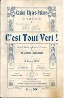 """WW1 Casino Elysée Palace Vichy Revue """"C'est Tout Vert"""" René Bussy Saint Granier Mlle Alice De Tender Mlle Pomponnette - Programs"""