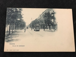 Madrid Tramway Calle De Serrano Avant 1900 - Madrid