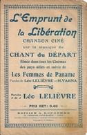 """Rare WW1 Chanson Ciné """"L'Emprunt De La Libération"""" Sur La Musique Du Chant Du Départ Léo Lelièvre Henri Varna - Scores & Partitions"""