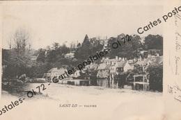 CPA [50] Manche > Saint Lo - Valvire - Précurseur - Saint Lo