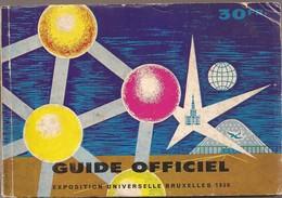 Guide Officiel De L'Exposition Universelle De Bruxelles 1958 - Livres, BD, Revues