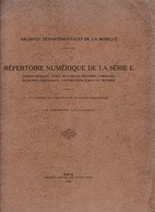 Rare ! Archives Départementales De La Moselle, Répertoire Numérique De La Série E, Metz, 1927 - Historical Documents